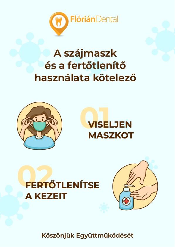 Flórián Dental Fogászati rendelő - A szájmaszk és a fertőtlenítő használata kötelező!